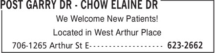 Dr Garry Post - Dr Elaine Chow (807-623-2662) - Annonce illustrée======= - We Welcome New Patients! Located in West Arthur Place