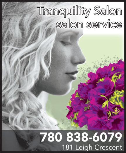 Tranquility Salon (780-838-6079) - Annonce illustrée======= - Tranquility Salon salon service 780 838-6079 181 Leigh Crescent