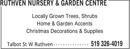 Ruthven Nursery & Garden Centre (519-326-4019) - Display Ad - Locally Grown Trees, Shrubs Home & Garden Accents Christmas Decorations & Supplies