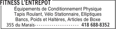 Fitness L'Entrepôt (418-688-8352) - Annonce illustrée======= - Équipements de Conditionnement Physique Tapis Roulant, Vélo Stationnaire, Elliptiques Bancs, Poids et Haltères, Articles de Boxe
