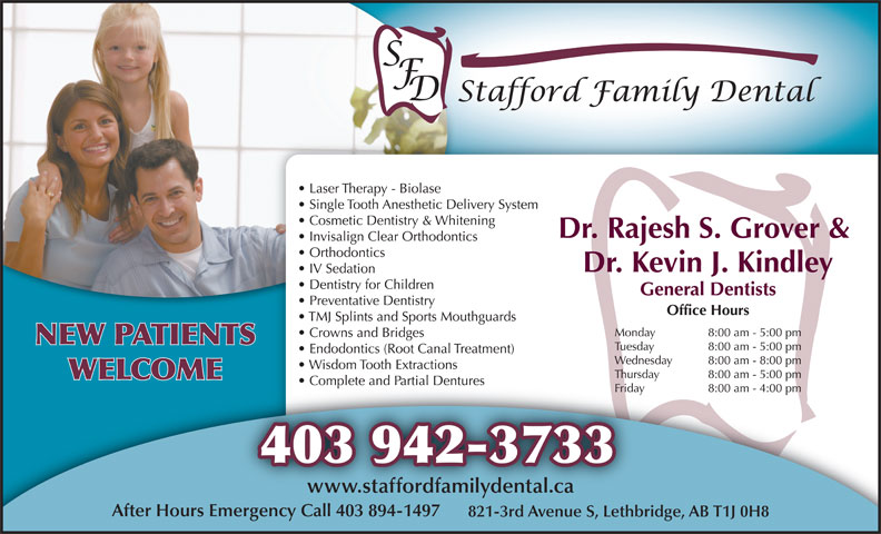 Stafford Family Dental (403-942-3733) - Annonce illustrée======= - 403 942-3733 www.staffordfamilydental.ca After Hours Emergency Call 403 894-1497 821-3rd Avenue S, Lethbridge, AB T1J 0H8 NEW PATIENTS WELCOME