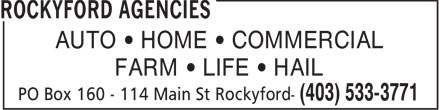 Rockyford Agencies (403-533-3771) - Annonce illustrée======= - FARM   LIFE   HAIL AUTO   HOME   COMMERCIAL