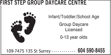 First Step Group Daycare Centre (604-590-8455) - Annonce illustrée======= - Infant/Toddler/School Age Group Daycare Licensed 0-13 year olds