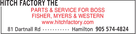 The Hitch Factory (905-574-4824) - Display Ad - PARTS & SERVICE FOR BOSS FISHER, MYERS & WESTERN www.hitchfactory.com  PARTS & SERVICE FOR BOSS FISHER, MYERS & WESTERN www.hitchfactory.com  PARTS & SERVICE FOR BOSS FISHER, MYERS & WESTERN www.hitchfactory.com  PARTS & SERVICE FOR BOSS FISHER, MYERS & WESTERN www.hitchfactory.com  PARTS & SERVICE FOR BOSS FISHER, MYERS & WESTERN www.hitchfactory.com  PARTS & SERVICE FOR BOSS FISHER, MYERS & WESTERN www.hitchfactory.com  PARTS & SERVICE FOR BOSS FISHER, MYERS & WESTERN www.hitchfactory.com  PARTS & SERVICE FOR BOSS FISHER, MYERS & WESTERN www.hitchfactory.com  PARTS & SERVICE FOR BOSS FISHER, MYERS & WESTERN www.hitchfactory.com  PARTS & SERVICE FOR BOSS FISHER, MYERS & WESTERN www.hitchfactory.com  PARTS & SERVICE FOR BOSS FISHER, MYERS & WESTERN www.hitchfactory.com  PARTS & SERVICE FOR BOSS FISHER, MYERS & WESTERN www.hitchfactory.com  PARTS & SERVICE FOR BOSS FISHER, MYERS & WESTERN www.hitchfactory.com  PARTS & SERVICE FOR BOSS FISHER, MYERS & WESTERN www.hitchfactory.com  PARTS & SERVICE FOR BOSS FISHER, MYERS & WESTERN www.hitchfactory.com  PARTS & SERVICE FOR BOSS FISHER, MYERS & WESTERN www.hitchfactory.com  PARTS & SERVICE FOR BOSS FISHER, MYERS & WESTERN www.hitchfactory.com  PARTS & SERVICE FOR BOSS FISHER, MYERS & WESTERN www.hitchfactory.com  PARTS & SERVICE FOR BOSS FISHER, MYERS & WESTERN www.hitchfactory.com  PARTS & SERVICE FOR BOSS FISHER, MYERS & WESTERN www.hitchfactory.com  PARTS & SERVICE FOR BOSS FISHER, MYERS & WESTERN www.hitchfactory.com  PARTS & SERVICE FOR BOSS FISHER, MYERS & WESTERN www.hitchfactory.com  PARTS & SERVICE FOR BOSS FISHER, MYERS & WESTERN www.hitchfactory.com  PARTS & SERVICE FOR BOSS FISHER, MYERS & WESTERN www.hitchfactory.com  PARTS & SERVICE FOR BOSS FISHER, MYERS & WESTERN www.hitchfactory.com  PARTS & SERVICE FOR BOSS FISHER, MYERS & WESTERN www.hitchfactory.com  PARTS & SERVICE FOR BOSS FISHER, MYERS & WESTERN www.hitchfactory.com  PARTS & SERVICE FOR BOSS FISHER, MY
