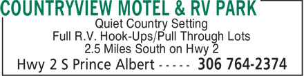 Countryview Motel & RV Park (306-764-2374) - Annonce illustrée======= - Quiet Country Setting Full R.V. Hook-Ups/Pull Through Lots 2.5 Miles South on Hwy 2  Quiet Country Setting Full R.V. Hook-Ups/Pull Through Lots 2.5 Miles South on Hwy 2  Quiet Country Setting Full R.V. Hook-Ups/Pull Through Lots 2.5 Miles South on Hwy 2  Quiet Country Setting Full R.V. Hook-Ups/Pull Through Lots 2.5 Miles South on Hwy 2