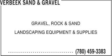 Verbeek Sand & Gravel (780-459-3383) - Annonce illustrée======= - GRAVEL, ROCK & SAND LANDSCAPING EQUIPMENT & SUPPLIES