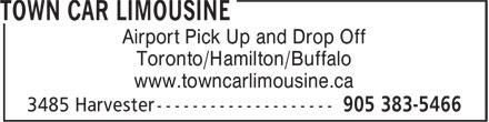 Town Car Limousine (905-383-5466) - Annonce illustrée======= - Airport Pick Up and Drop Off Toronto/Hamilton/Buffalo www.towncarlimousine.ca