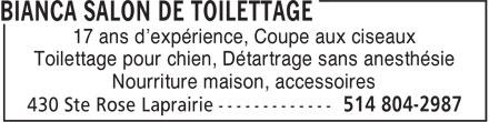 Bianca Salon de Toilettage (514-804-2987) - Annonce illustrée======= - 17 ans d'expérience, Coupe aux ciseaux Toilettage pour chien, Détartrage sans anesthésie Nourriture maison, accessoires