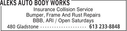 Aleks Auto Body Works (613-233-8848) - Annonce illustrée======= - Insurance Collision Service Bumper, Frame And Rust Repairs BBB, ARI / Open Saturdays