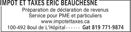 Éric Beauchesne Courtier Hypothécaire (819-771-9874) - Annonce illustrée======= - Préparation de déclaration de revenus Service pour PME et particuliers www.impotettaxes.ca