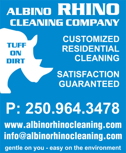 Albino Rhino Cleaning Co (250-964-3478) - Display Ad - www.albinorhinocleaning.com info@albinorhinocleaning.com