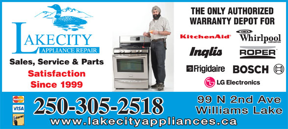 Lakecity Appliance Repair (250-305-1091) - Display Ad - 99 N 2nd Ave Williams Lake 250-305-2518 www.lakecityappliances.ca