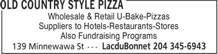 Old Country Style Pizza (204-345-6943) - Display Ad - Wholesale & Retail U-Bake-Pizzas Suppliers to Hotels-Restaurants-Stores Also Fundraising Programs