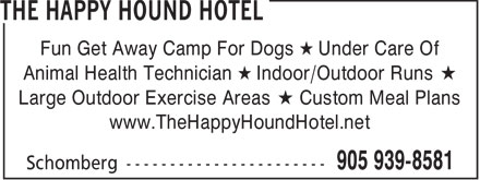 The Happy Hound Hotel (905-939-8581) - Annonce illustrée======= -