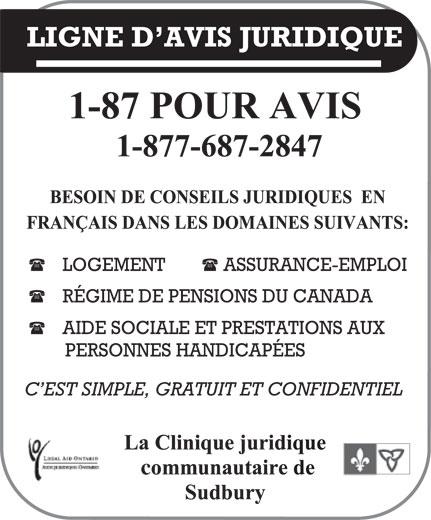 La Ligne d'avis juridique (1-877-687-2847) - Display Ad - LIGNE D AVIS JURIDIQUE LOGEMENT ASSURANCE-EMPLOI RÉGIME DE PENSIONS DU CANADA AIDE SOCIALE ET PRESTATIONS AUX PERSONNES HANDICAPÉES C EST SIMPLE, GRATUIT ET CONFIDENTIEL