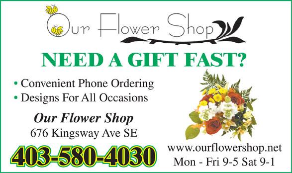 Our Flower Shop (403-580-4030) - Annonce illustrée======= -