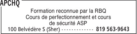 APCHQ Estrie (819-563-9643) - Annonce illustrée======= - Formation reconnue par la RBQ Cours de perfectionnement et cours de sécurité ASP