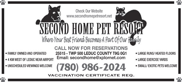 Second Home Pet Resort (780-986-2024) - Display Ad -
