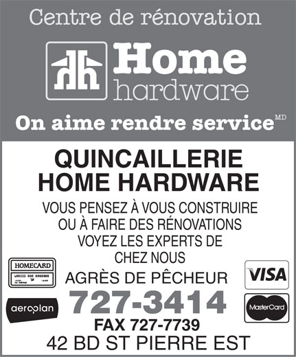 Quincaillerie Home Hardware (506-727-3414) - Display Ad -