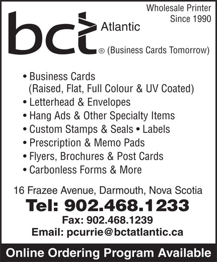 Business Cards Tomorrow (902-468-1233) - Annonce illustrée======= - Wholesale Printer Since 1990 Atlantic (Business Cards Tomorrow) Business Cards (Raised, Flat, Full Colour & UV Coated) Letterhead & Envelopes Custom Stamps & Seals   Labels Prescription & Memo Pads Flyers, Brochures & Post Cards Carbonless Forms & More 16 Frazee Avenue, Darmouth, Nova Scotia Tel: 902.468.1233 Fax: 902.468.1239 Online Ordering Program Available