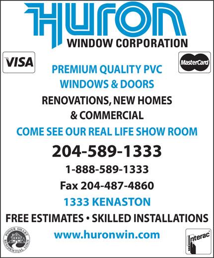Huron Window Corporation (204-589-1333) - Annonce illustrée======= -