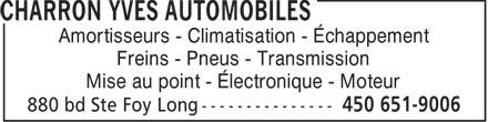 Charron Yves Automobiles (450-651-9006) - Annonce illustrée======= - Amortisseurs - Climatisation - Échappement Freins - Pneus - Transmission Mise au point - Électronique - Moteur
