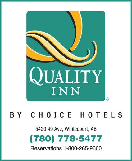 Quality Inn (780-778-5477) - Annonce illustrée======= - 5420 49 Ave, Whitecourt, AB (780) 778-5477 Reservations 1-800-265-9660