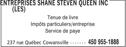 Les Entreprises Shane Steven Queen Inc (450-955-1888) - Display Ad - Tenue de livre Impôts particuliers/entreprise Service de paye