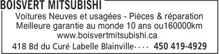 Boisvert Mitsubishi (450-419-4929) - Annonce illustrée======= - Voitures Neuves et usagées - Pièces & réparation Meilleure garantie au monde 10 ans ou160000km www.boisvertmitsubishi.ca