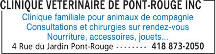 Clinique Vétérinaire de Pont-Rouge Inc (418-873-2050) - Display Ad - Clinique familiale pour animaux de compagnie Consultations et chirurgies sur rendez-vous Nourriture, accessoires, jouets...