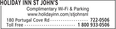 Holiday Inn St John's (709-722-0506) - Annonce illustrée======= - Complimentary Wi-Fi & Parking www.holidayinn.com/stjohnsnl