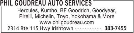 Phil Goudreau Auto Services (506-383-7455) - Display Ad - Hercules, Kumho, BF Goodrich, Goodyear, Pirelli, Michelin, Toyo, Yokohama & More www.philgoudreau.com