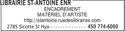 Librairie St-Antoine Enr (450-774-6000) - Annonce illustrée======= - MATÉRIEL D'ARTISTE http://stantoine.ruedeslibraires.com ENCADREMENT