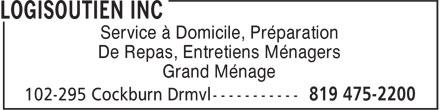 Logisoutien Inc (819-475-2200) - Display Ad - Service à Domicile, Préparation De Repas, Entretiens Ménagers Grand Ménage