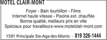 Motel Clair-Mont (819-326-1444) - Display Ad - Foyer - Bain tourbillon - Films Internet haute vitesse - Piscine ext. chauffée Bonne qualité, meilleurs prix en ville Spéciaux pour travailleurs-www.motelclair-mont.com