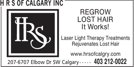 H R S of Calgary Inc (403-212-0022) - Annonce illustrée======= - REGROW LOST HAIR It Works! Laser Light Therapy Treatments Rejuvenates Lost Hair www.hrsofcalgry.com