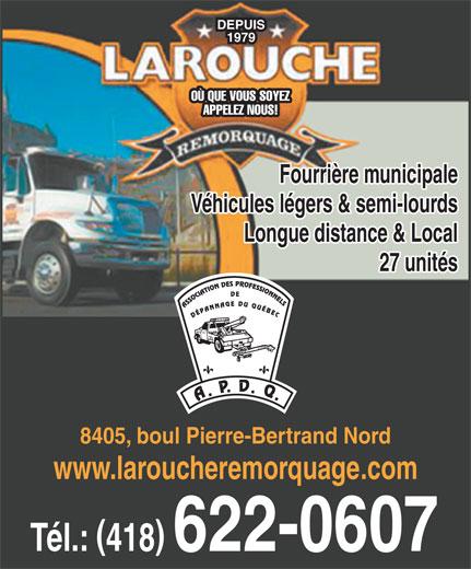 larouche remorquage inc 8405 boulevard pierre bertrand. Black Bedroom Furniture Sets. Home Design Ideas