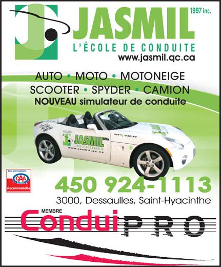 Ecole De Conduite Jasmil (1997) Inc (450-773-3964) - Annonce illustrée======= - AUTO   MOTO   MOTONEIGE SCOOTER   SPYDER   CAMION 450 924-1113 MEMBRE