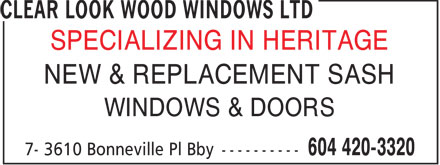 Clear Look Wood Windows Ltd (604-420-3320) - Display Ad -