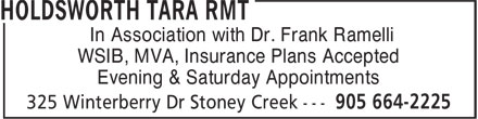 Tara Holdsworth RMT (905-664-2225) - Annonce illustrée======= - In Association with Dr. Frank Ramelli WSIB, MVA, Insurance Plans Accepted Evening & Saturday Appointments