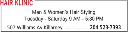 Hair Klinic (204-523-7393) - Annonce illustrée======= - Men & Women's Hair Styling Tuesday - Saturday 9 AM - 5:30 PM