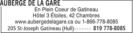 Auberge de la Gare (1-877-291-5622) - Display Ad - En Plein Coeur de Gatineau Hôtel 3 Étoiles, 42 Chambres www.aubergedelagare.ca ou 1-866-778-8085  En Plein Coeur de Gatineau Hôtel 3 Étoiles, 42 Chambres www.aubergedelagare.ca ou 1-866-778-8085