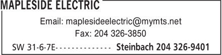 Mapleside Electric (204-326-9401) - Annonce illustrée======= - Email: maplesideelectric@mymts.net Fax: 204 326-3850