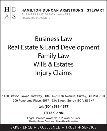 Hamilton Duncan Armstrong + Stewart Law Corp (604-581-4677) - Display Ad - TRADEMARK AGENTS Business Law Real Estate & Land Development Family Law Wills & Estates Injury Claims tel: (604) 581-4677