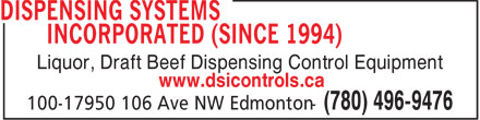 Dispensing Systems Incorporated (780-496-9476) - Display Ad - Liquor, Draft Beef Dispensing Control Equipment www.dsicontrols.ca