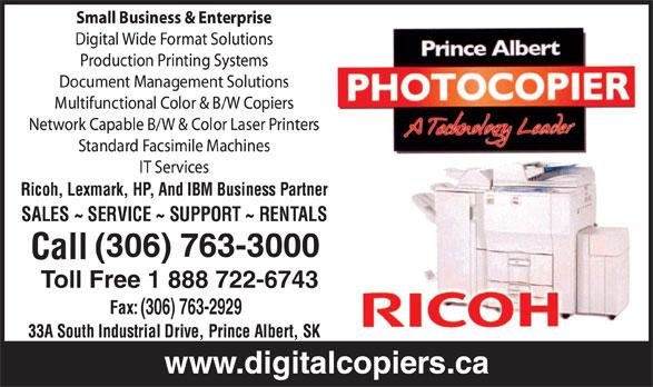 Prince Albert Photocopier Inc (306-763-3000) - Annonce illustrée======= - (306) 763-3000 Toll Free 1 888 722-6743 (306) 763-2929