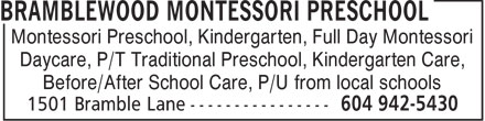 Bramblewood Montessori Preschool (604-942-5430) - Annonce illustrée======= - Montessori Preschool, Kindergarten, Full Day Montessori Daycare, P/T Traditional Preschool, Kindergarten Care, Before/After School Care, P/U from local schools