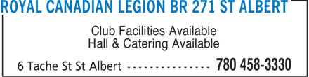 Royal Canadian Legion (780-458-3330) - Display Ad - Club Facilities Available Hall & Catering Available