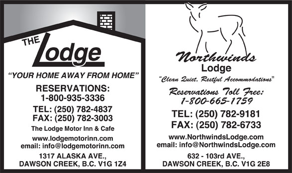 The Lodge Motor Inn (250-782-4837) - Display Ad -