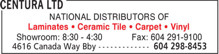 Centura Vancouver (604-298-8453) - Display Ad - NATIONAL DISTRIBUTORS OF Laminates   Ceramic Tile   Carpet   Vinyl Showroom: 8:30 - 4:30 Fax: 604 291-9100